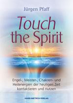 Buch: Touch the Spirit, signiert