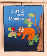 Just 5 more Minutes Sloth - Wallhanging