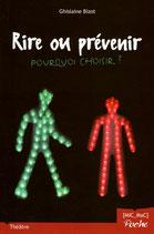 Rire ou prévenir, pourquoi choisir ?