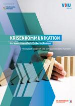 Leitfaden Krisenkommunikationen in kommunalen Unternehmen - Strategisch vorgehen und vertrauensbildend handeln