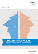 Information 88. DEMOGRAFISCHER WANDEL - Auswirkungen auf die kommunale Abfallwirtschaft und Stadtreinigung