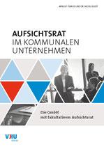 Aufsichtsrat im kommunalen Unternehmen: Die GmbH mit fakultativem Aufsichtsrat