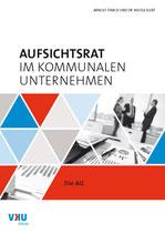 Aufsichtsrat im kommunalen Unternehmen: Die AG