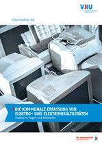 Information 89. DIE KOMMUNALE ERFASSUNG VON ELEKTRO- UND ELEKTRONIKALTGERÄTEN - Praktische Fragen und Antworten