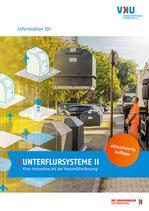 Infoschrift 101: UNTERFLURSYSTEME II – Eine innovative Art der Hausmüllerfassung