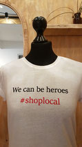 we can be heroes #shoplocal
