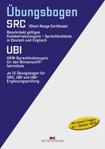 Übungsbogen:  Funkbetriebszeugnis (SRC) / UKW-Sprechfunkzeugnis für den Binnenschifffahrtsfunk (UBI)