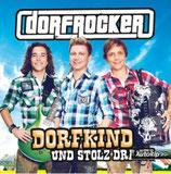 CD DORFKIND UND STOLZ DRAUF!