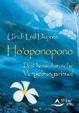 Ho`opono pono (Vergebung für den Alltag)