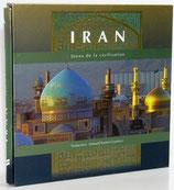 Iran. Joyau de la civilisation - ایران کهنه نگین تمدن