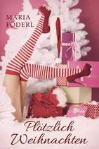 Plötzlich Weihnachten  Taschenbuch Band II.I