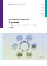 Ergonomie – Grundlagen zur Interaktion von Mensch, Technik und Organisation