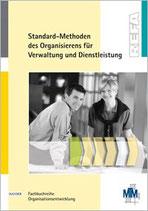 Standard-Methoden des Organisierens für Verwaltung und Dienstleistung