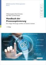 Handbuch der Prozessoptimierung – Die richtigen Werkzeuge auswählen und zielsicher einsetzen