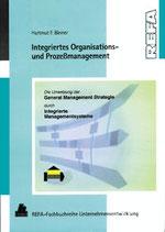 Integriertes Organisations- und Prozessmanagement
