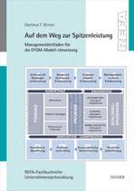 Auf dem Weg zur Spitzenleistung - Managementleitfaden für die EFQM-Modell-Umsetzung
