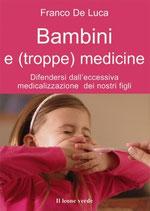 Bambini e (troppe) medicine by Franco De Luca