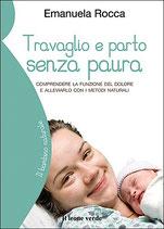 TRAVAGLIO E PARTO SENZA PAURA by Emanuela Rocca