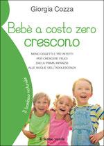 BEBE' A COSTO ZERO CRESCONO by Giorgia Cozza