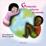 GIROTONDO INTORNO AL MONDO by Elena Balsamo