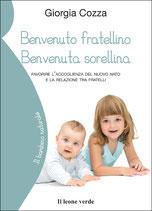 BENVENUTO FRATELLINO BENVENUTA SORELLINA by Giorgia Cozza