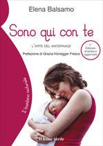 SONO QUI CON TE by Elena Balsamo