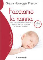 FACCIAMO LA NANNA by Grazia Honegger Fresco