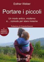 PORTARE I PICCOLI by Esther Weber - seconda edizione