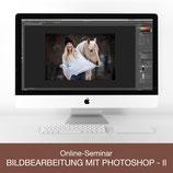 Online-Seminar - Bildbearbeitung mit Photoshop - II
