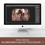 Online-Seminar - Bildbearbeitung mit Photoshop - I