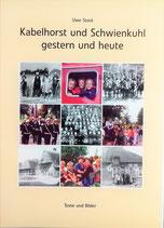 Chronik Kabelhorst - Kabelhorst und Schwienkuhl gestern und heute