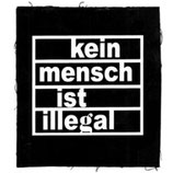 Kein Mensch ist Illegal,  Aufnäher