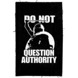 Do not question Authority, Aufnäher