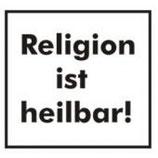 Religion ist Heilbar,  Aufnäher