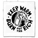 Keep Warm - Burn out the Rich,  Aufnäher