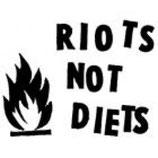Riots Not Diets,  Aufnäher