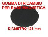 GOMMA DI RICAMBIO PER BASE MAGNETICA DIAMETRO 125 mm