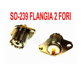SO-239  DA PANNELLO FLANGIA DUE FORI ISOLATORE IN DERLIN