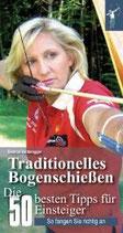 Buch: Traditionelles Bogenschießen - 50 Tipps
