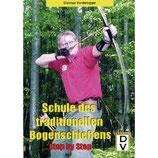 Buch: Schule des traditonellen Bogenschießens
