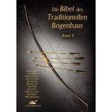 Bibel d. trad. Bogenbaus, Band 4