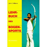 Lehrbuch des Bogensports, J. C. Williams