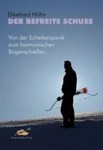Buch: Der befreite Schuss