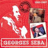 Georges Seba, Nostalgie 1985 et Dédicaces 1987
