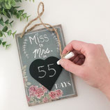"Schild mit Tafelherz ""Miss to Mrs. in XY days"""