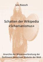 Schatten der Wikipedia, Schamanismus (EU)
