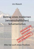 Beitrag eines modernen (wissenschaftlichen) Schamanismus (EU)