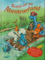 Komm mit ins Abenteuerland (Sammelband)