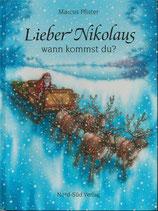 Lieber Nikolaus wann kommst du?