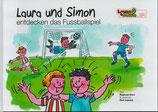 Laura und Simon entdecken das Fussballspiel